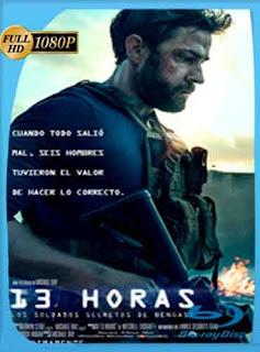 13 horas Los soldados secretos de Bengasi 2016 HD [1080p] Latino [GoogleDrive] DizonHD