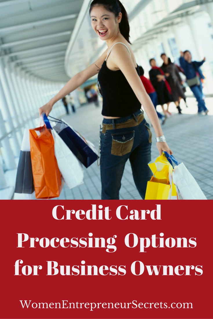 Credit Card Processing Options for Business Owners Women