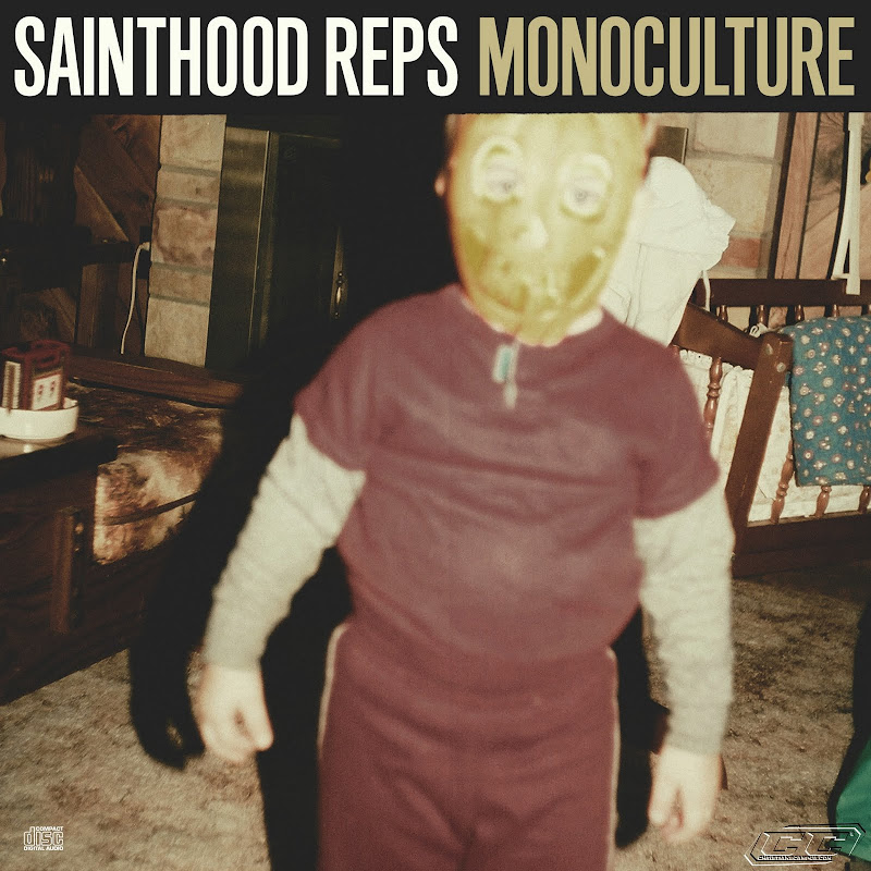 Sainthood Reps - Monoculture 2011 English Christian Album
