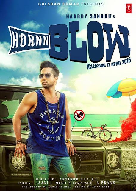 Hornn Blow | Official Poster | Hardy Sandhu