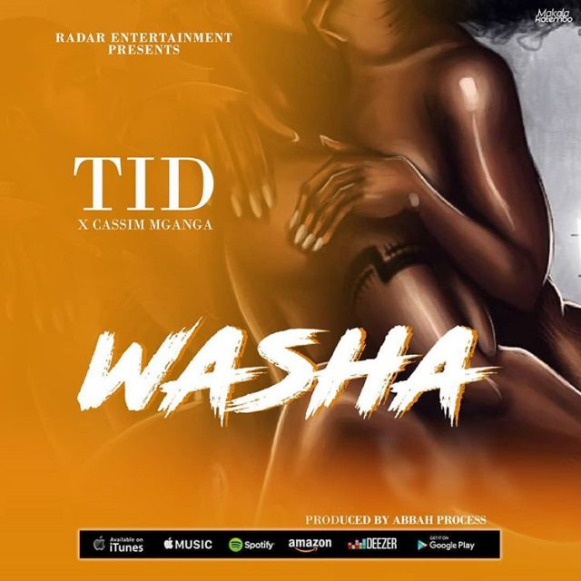 Download Mp3: TID FT. KASSIM MGANGA - WASHA