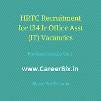 HRTC Recruitment for 134 Jr Office Asst (IT) Vacancies