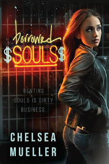 Book Review and GIVEAWAY: Borrowed Souls, by Chelsea Mueller
