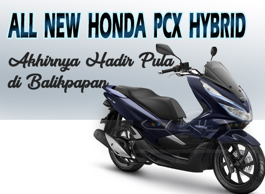 PCX Hybrid di Balikpapan