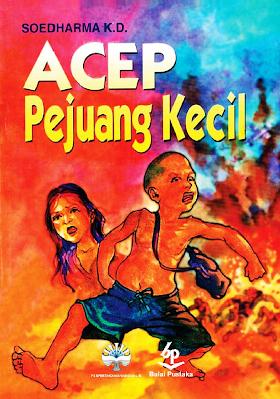 Download Buku Acep Pejuang Kecil - Soedharma K.D. [PDF]