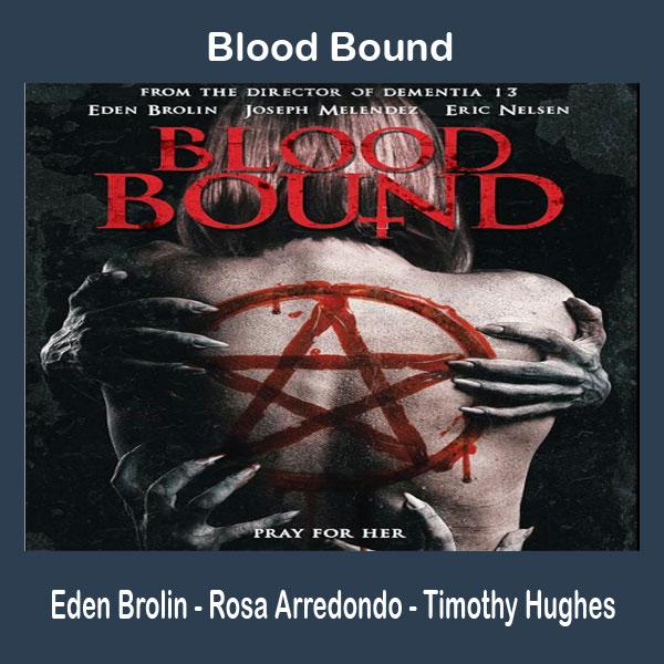 Blood Bound, Film Blood Bound, Blood Bound Synopsis, Blood Bound Trailer, Blood Bound Review, Download Poster Blood Bound