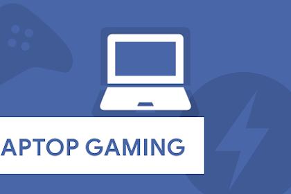 Cara Setting Laptop Kalian Untuk Mode Gaming
