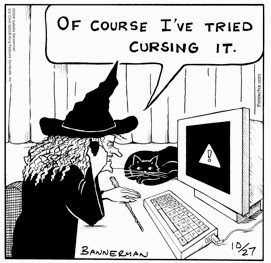 Funny witch computer customer support cartoon - Of course I've tried cursing it