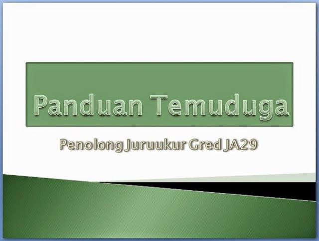 Panduan Temuduga Penolong Juruukur JA29