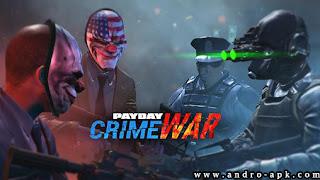 تحميل لعبة PAYDAY Crime War للأندرويد برابط مباشر/ Download PAYDAY Crime War APK