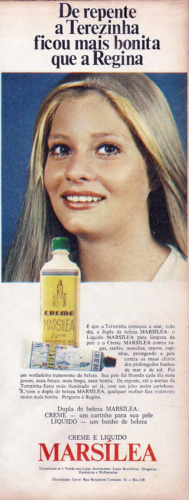 Propaganda do Creme e Líquido Marsílea, apresentado em 1974: vaidade feminina em primeiro lugar.