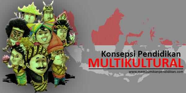 Konsepsi Pendidikan Multikultural di Indonesia