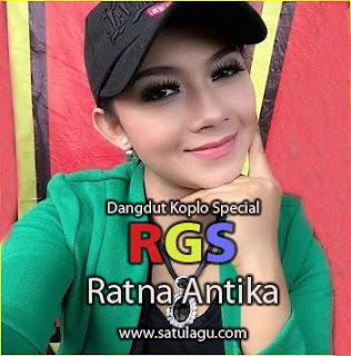 Ratna Antika Mp3 Special Om RGS Terbaru Full Album Rar