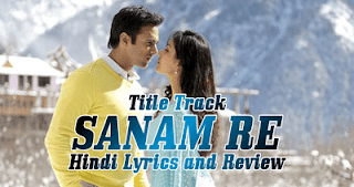sanam-re-title-song-lyrics