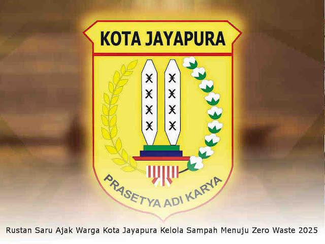 Rustan Saru Ajak Warga Kota Jayapura Kelola Sampah Menuju Zero Waste 2025