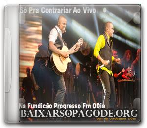CD So Pra Contrariar - Area Vip Fundição Progresso Fm ODia - Jan-2014