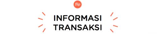 flip id informasi transaksi