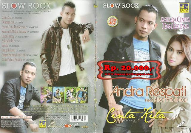 Andra Respati Feat Elsa Pitaloka - Cinta Kita (Album Slowrock)