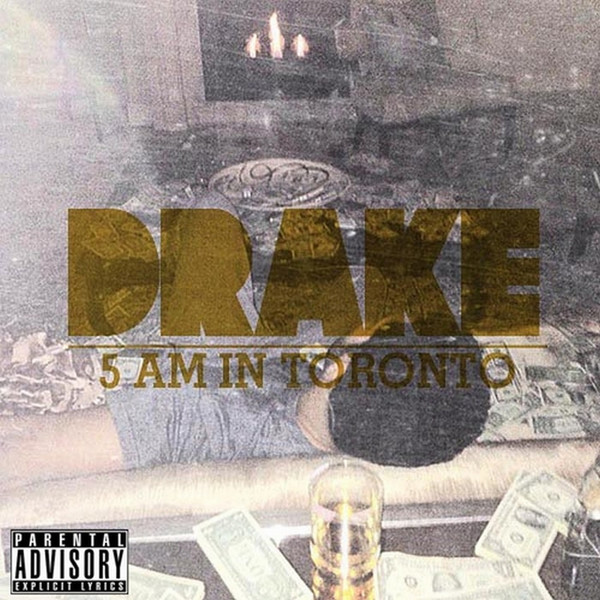 Drake 5 Am In Toronto Itunes Plus Aac M4a