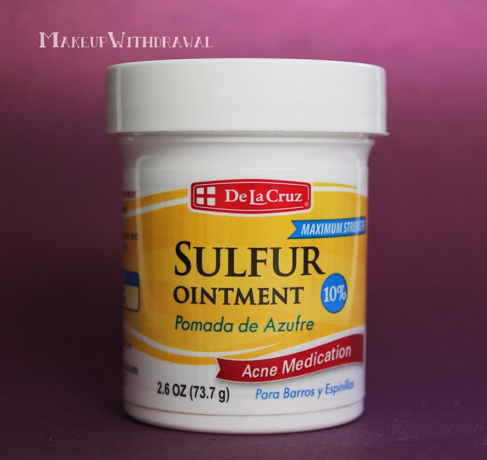 My Miracle Zit Zapper: De La Cruz Sulfur Ointment | Makeup Withdrawal