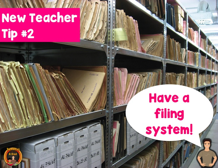 New teacher tip have a filing system