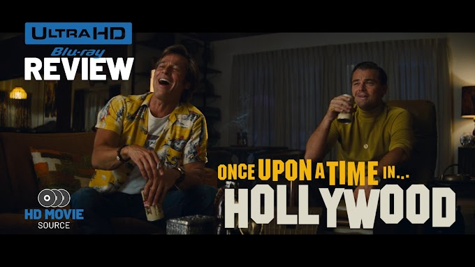 Once Upon a Time in Hollywood 4K (2019) Ultra HD Review: The Basics