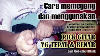 Belajar Teknik Bermain Gitar Dengan Pick Untuk Pemula