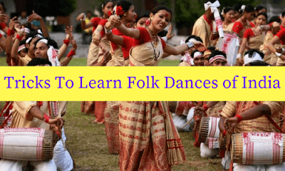 Tricks To Learn Folk Dances of India