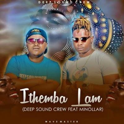 Deep Sound Crew feat Minolar - Ithemba Lam