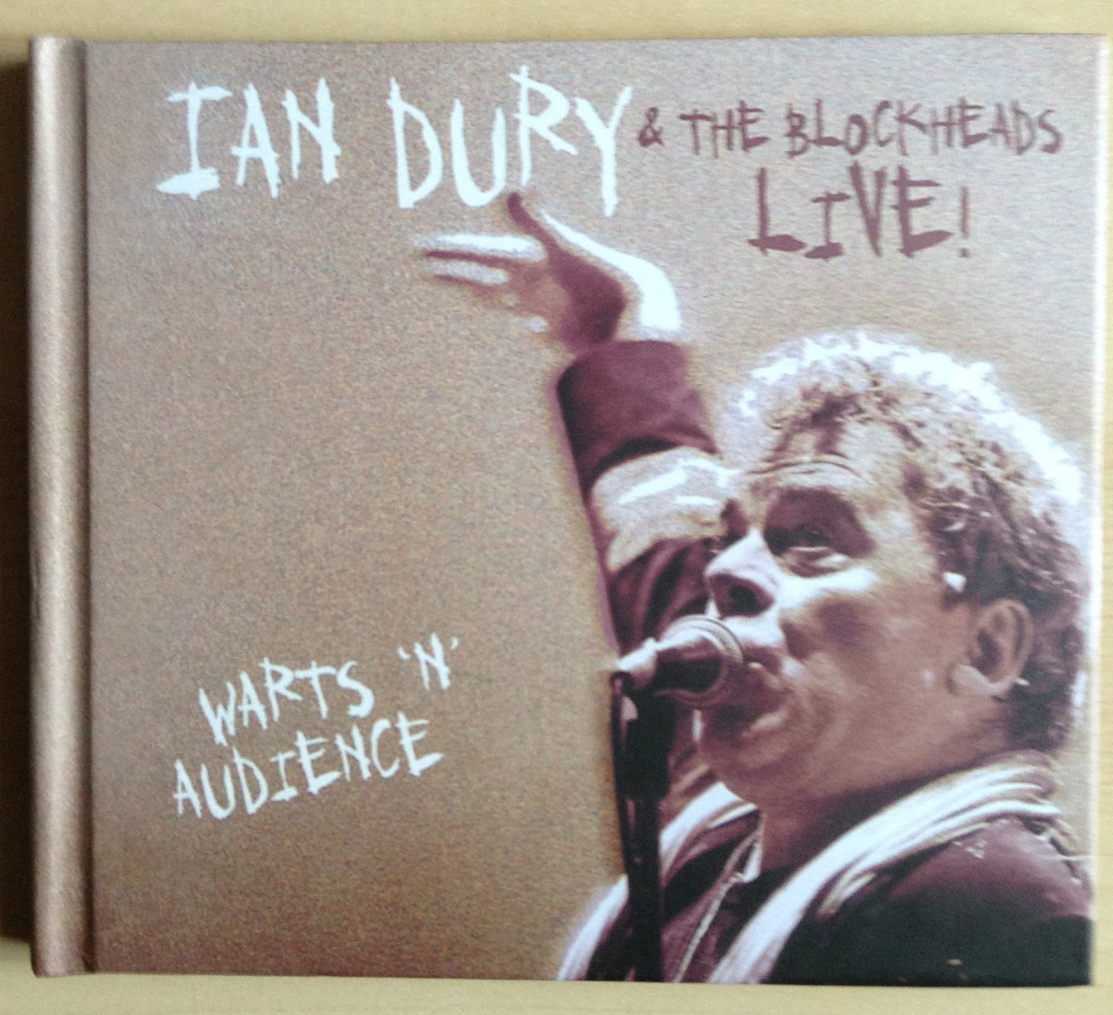 Sounds good looks good warts n audience live by ian dury by ian dury and the blockheads march 2015 edsel deluxe edition hardback casebound packaging cd reissue and remaster a review by mark barry solutioingenieria Images