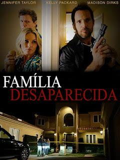 Família Desaparecida - HDRip Dublado
