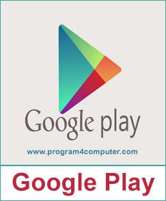 تحميل متجر جوجل بلاي مجاناً أخر اصدار