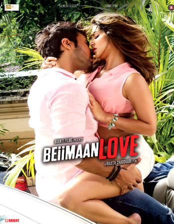 Poster Of Beiimaan Love 2016 Hindi 720p DVDScr x264 Watch Online Free Download downloadhub.net