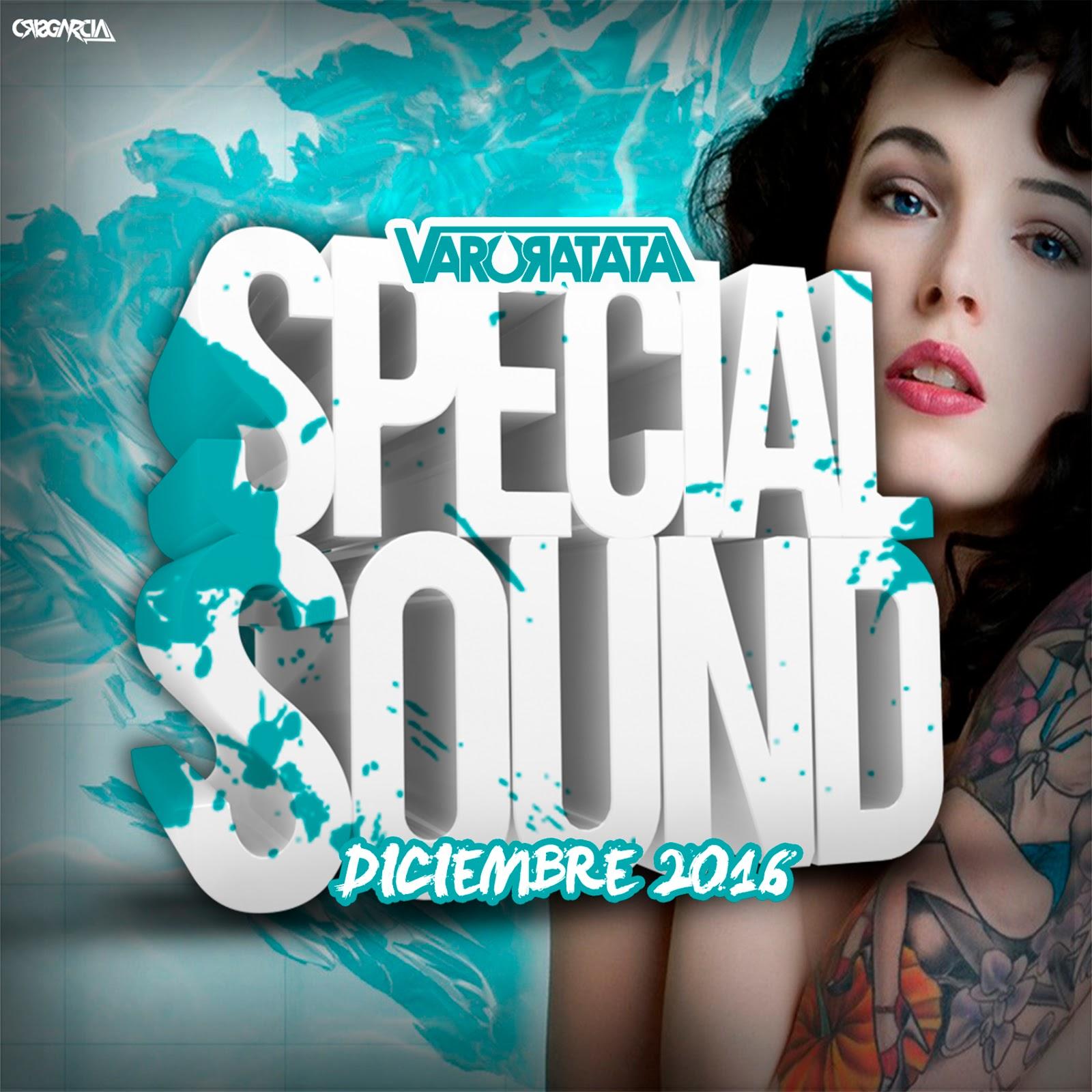 Special Sounds Diciembre 2016 By Varo Ratatá