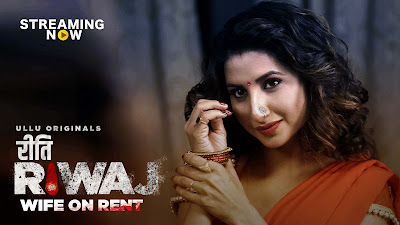 Riti Riwaj (Wife On Rent) Part 2 2020 Hindi WEB Series 720p HEVC