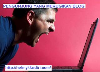 Tipe pengunjung yang merugikan blog