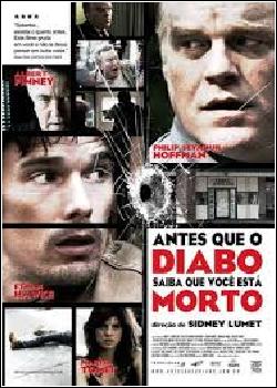 Antes que o Diabo Saiba que Você Está Morto Dublado (2007)