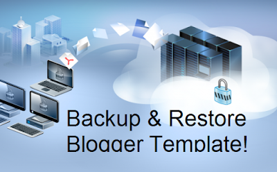 Backup And Restore Blogger Template