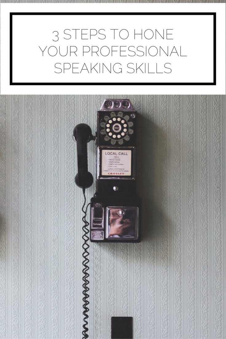 Career Contessa: 3 Steps to Hone Your Professional Speaking Skills