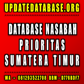 Jual Database Nasabah Sumatera Timur