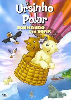 O Ursinho Polar: Sonhando em Voar Dublado