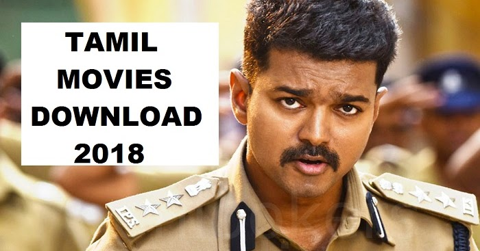 New movies tamil 2018 download | fessitade's Ownd