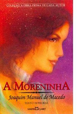 ARMAZÉM DE TEXTOS: LITERATURA - A MORENINHA - COM GABARITO