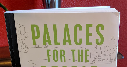 Palaces for the People: How Social Infrastructure Can Help Fight Inequality, Polarization, and the Decline of Civil Life by Eric Klinenberg