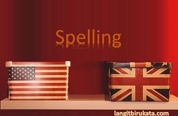 Perbedaan Ejaan Bahasa Inggris Amerika dan Britania