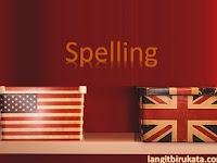 Perbedaan Ejaan Kata Bahasa Inggris Amerika dan Britania yang Perlu Kamu Ketahui