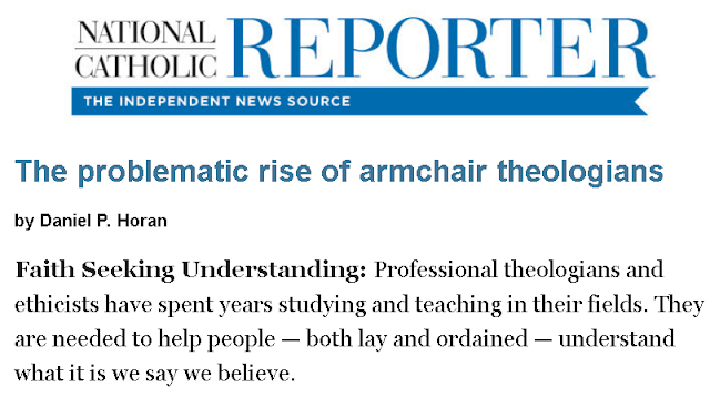 https://www.ncronline.org/news/opinion/faith-seeking-understanding/problematic-rise-armchair-theologians?clickSource=email