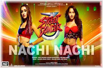 Nachi Nachi Lyrics | Street Dancer 3D