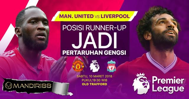 Prediksi Manchester United Vs Liverpool, Sabtu 10 Maret 2018 Pukul 19.30 WIB @ MNCTV