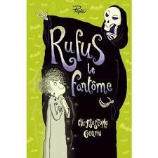 http://reseaudesbibliotheques.aulnay-sous-bois.fr/medias/doc/EXPLOITATION/ALOES/1195507/rufus-le-fantome-ou-la-greve-de-la-mort